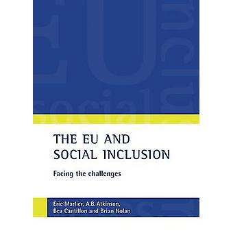 The EU and Social Inclusion - Facing the Challenges by Eric Marlier -