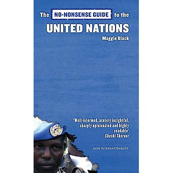 The No-nonsense Guide to the United Nations by Maggie Black - 9781904