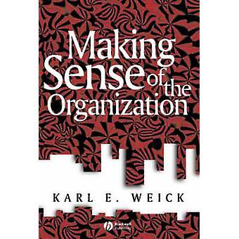 Einen Sinn für die Organisation von Karl E. Weick - 9780631223191 Buch