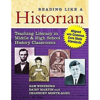 Läsning som en historiker - undervisning läskunnighet i mitten och gymnasiet