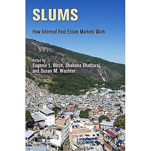 Slums (The City in the Twenty-First Century)