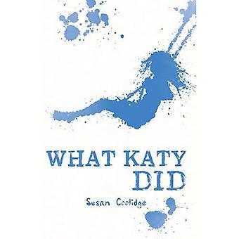 What Katy Did (Scholastic Classics)