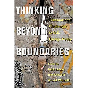 Thinking beyond Boundaries: Transnational Challenges to U.S. Foreign Policy