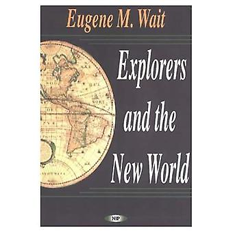 Explorers and the New World