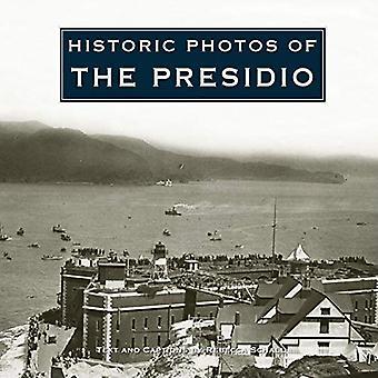Historic Photos of the Presidio