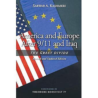 Amerika och Europa efter 9/11 och Irak