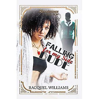 Falling for My Side Dude: Renaissance Collection