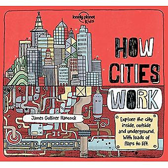 How Cities Work (Lonely Planet Kids)
