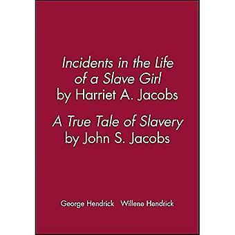 Ereignisse im Leben einer Sklavin wie mich (Harriet Jacobs) geschrieben: und eine wahre Geschichte der Sklaverei durch John S. Jacobs