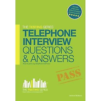 Telephone Interview Questions and Answers Workbook + FREE access to online TRAINING VIDEOS: 1 (Testing Series)