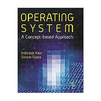 Operating System: A Concept-based Approach