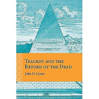 Tragödie und die Rückkehr von den Toten (Umdenken in die frühe Neuzeit)