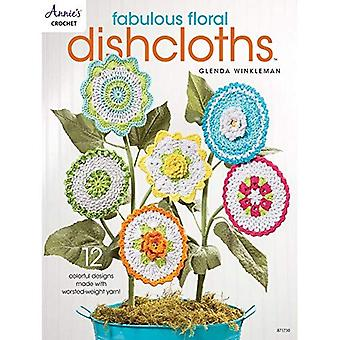 Fabulous Floral Dishcloths: 12 Colorful Designs Made with Worsted-Weight Yarn!