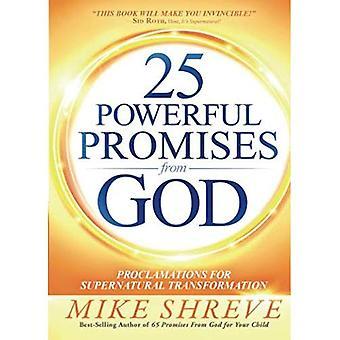 25 promesses puissants de Dieu: Proclamations pour Transformation surnaturelle