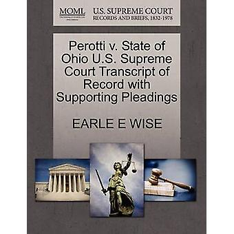 Perotti v. State of Ohio U.S. Supreme Court Transcript of Record with Supporting Pleadings by WISE & EARLE E