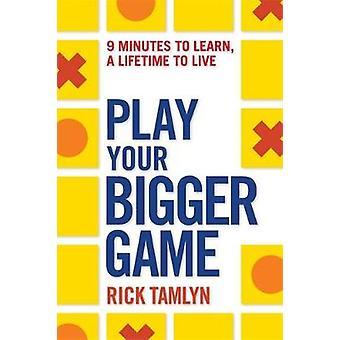 Spille din større spil 9 minutter at lære et helt liv at leve af Pernilles & Rick
