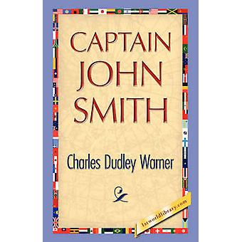 Captain John Smith by Warner & Charles Dudley