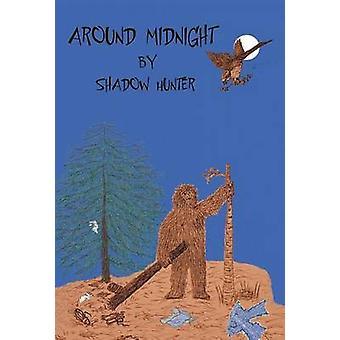 Around Midnight by Shadow Hunter