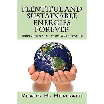 Rigelige og bæredygtig energi altid redde jorden fra overophedning af Hemsath & Klaus H.
