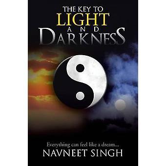 La clave para la luz y la oscuridad todo lo puede sentir como un sueño... por Singh y Navneet