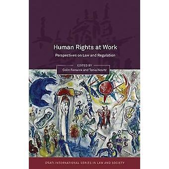 Mänskliga rättigheter på arbetet perspektiv på lag och reglering av Fenwick
