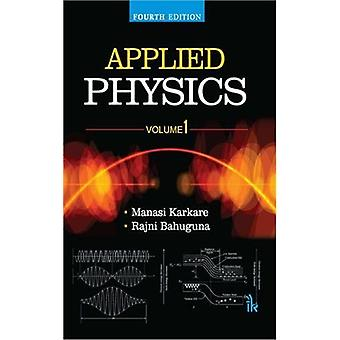 Applied Physics - Volume 1 - 9789385909498 Book