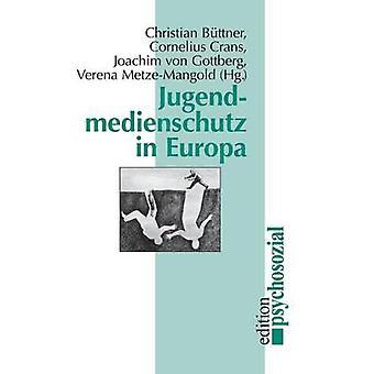 Jugendmedienschutz in Europa by Bttner & Christian