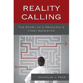 Appel de la réalité - l'histoire de premier semestre d'un Principal de Nichola