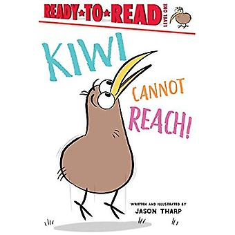 Kiwi kann nicht reach! (Reads)