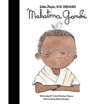 Mahatma Gandhi (petit peuple, grands rêves)