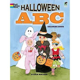 Halloween ABC Coloring Book by Sylvia Walker - 9780486481753 Book