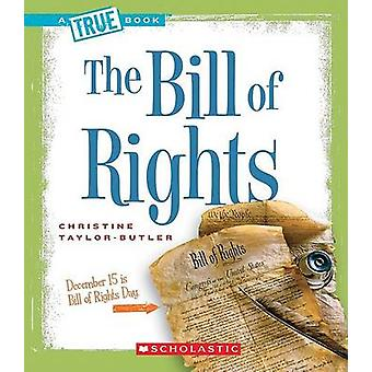 The Bill of Rights by Christine Taylor-Butler - 9780531147771 Book