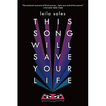 This Song Will Save Your Life by Leila Sales - 9781250050748 Book