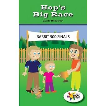 Hop's Big Race by Jamie Holloway - 9781499496024 Book