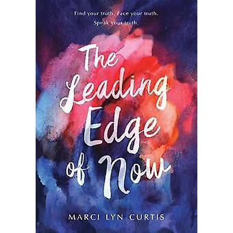 The Leading Edge Of Now by The Leading Edge Of Now - 9781525301391 Bo