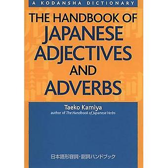 The Handbook of Japanese Adjectives and Adverbs by Taeko Kamiya - 978
