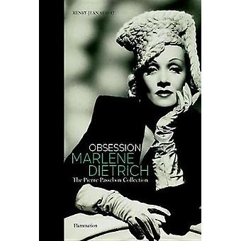 Obsession - Marlene Dietrich - The Pierre Passebon Collection by Henry-