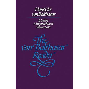 Le lecteur de Balthasar Von par Hans Urs von Balthasar - Medard Kehl - nous