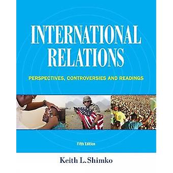 International Relations by Keith L Shimko