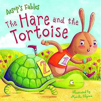 Aesop's Fables the Hare and the Tortoise by Miles Kelly - 97817861700