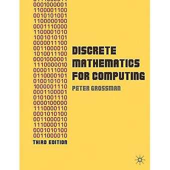 Discrete wiskunde voor computergebruik door Grossman & Peter