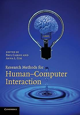 Research Methods for HumanComputer Interaction by Cairns & Paul