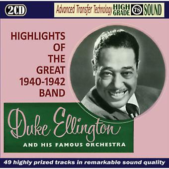 Highlights of the Great 1940-42 Band by Duke Ellington