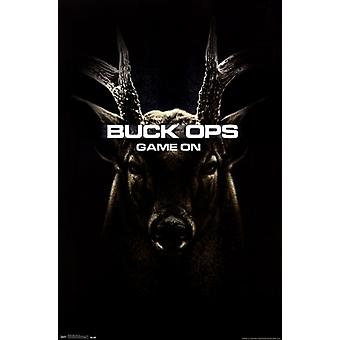 Buck Wear - Buck Ops Game On Poster Poster Print