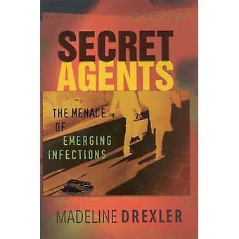 Agentes secretos - a ameaça de infecções emergentes por Madeline Drexler