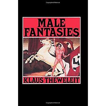 Male Fantasies - v. 1 - Women - Floods - Bodies - History by Klaus Thew