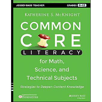Common Core Literacy for Math - Science - and Technical Subjects - Str