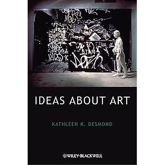 Ideeën over kunst door Kathleen K. Desmond - 9781405178822 boek