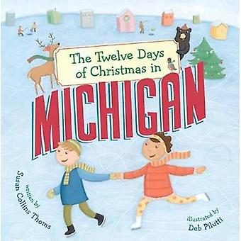 The Twelve Days of Christmas in Michigan by Susan Collins Thoms - 978