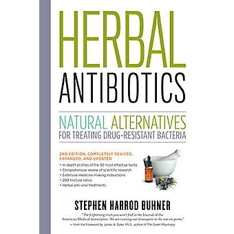 Herbal Antibiotics - Natural Alternatives for Treating Drug-resistant